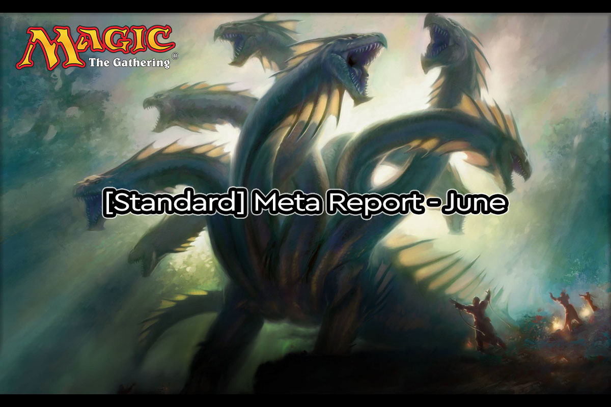 Magic: The Gathering | [Standard] Metagame Report – June | Titan