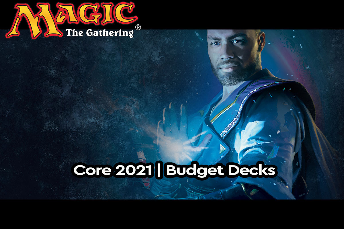 Magic: The Gathering | Core 2021 – Budget Decks | Panasavv